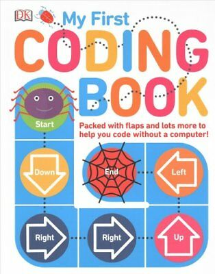 My First Coding Book by Kiki Prottsman, DK (Board book, 2017)