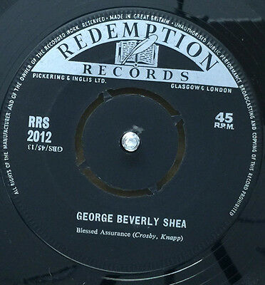 """GEORGE BEVERLY SHEA-Blessed Assurance-7"""" Vinyl Record 45rpm-Redemption-RRS 2012"""