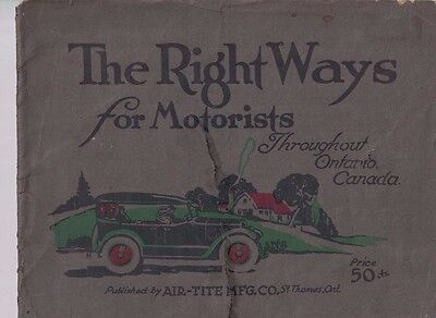 Rare 1924 AIR-TITE THE RIGHT WAYS FOR MOTORISTS ONTARIO CANADA Road Atlas