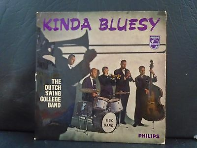 "THE DUTCH SWING COLLEGE BAND "" KINDA BLUESY  "" UK  PHILIPS EX+ COND.in pic sl."