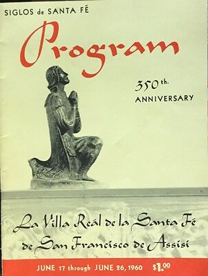 Vintage June 1960 Santa Fe New Mexico 350 Anniversary Program 40 Page Photos Ads