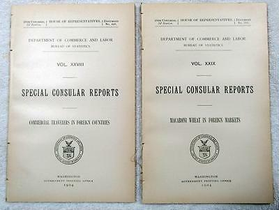 1904 (2) SPECIAL CONSULAR REPORTS - Commercial Travelers & Macaroni Wheat