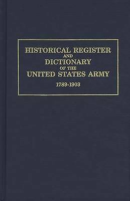 Commissioned Officers Register Dictionary US Army Records 1789-up LAST HARDBACK