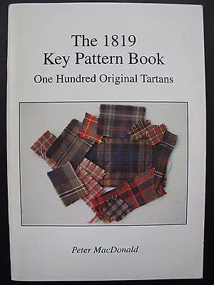 THE 1819 KEY PATTERN BOOK – scarce weaving guide - ONE HUNDRED ORIGINAL TARTANS