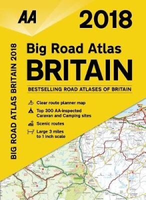 AA Big Road Atlas Britain 2018 by AA Publishing 9780749578541 (Paperback, 2017)