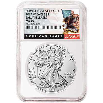2017-W Burnished $1 American Silver Eagle NGC MS70 Black ER Label