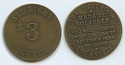 """GX234 - USA 3 $ Token The Octoroon Saloon Los Angeles """"Madame Bolanger"""""""