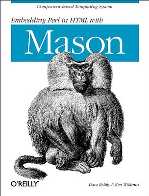Embedding Perl in HTML with Mason - Paperback NEW Rolsky, Dave 2002-10-26