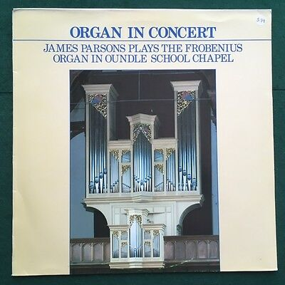 Organ in Concert - James Parsons at Oundle School - Priory PR 168