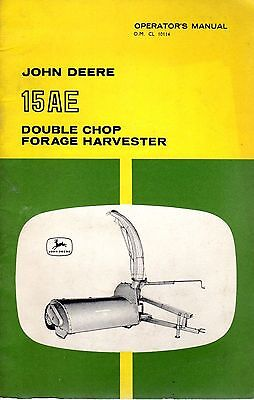 John Deere 15AE Double Chop Forage Harvester Operators Manual OM-CL 10114 6788E