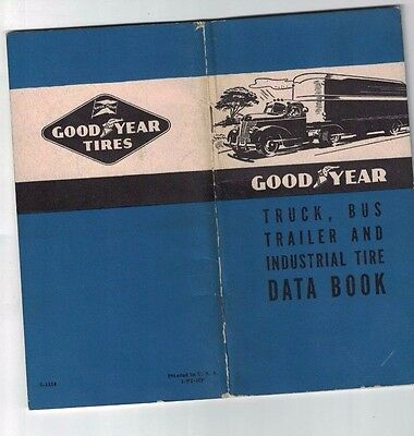 Jun 1941 GOODYEAR TIRE Truck Bus Trailer and Industrial Tire Data Book Pics Info