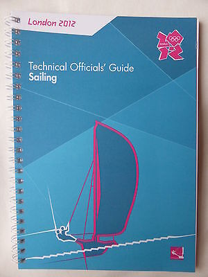 Rare Official LOCOG London 2012 Olympic Technical Officials' Guide - Sailing