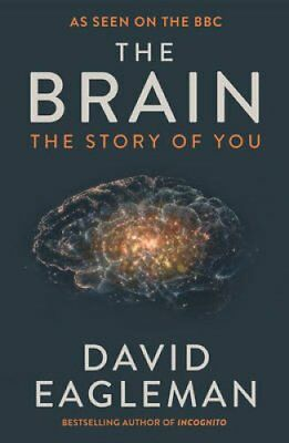 The Brain The Story of You by David Eagleman 9781782116615 (Paperback, 2016)