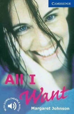 All I Want: Level 5 Level 5 by Margaret Johnson 9780521794541 (Paperback, 2000)