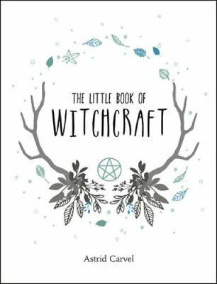 The Little Book of Witchcraft by Astrid Carvel (Hardback, 2017)