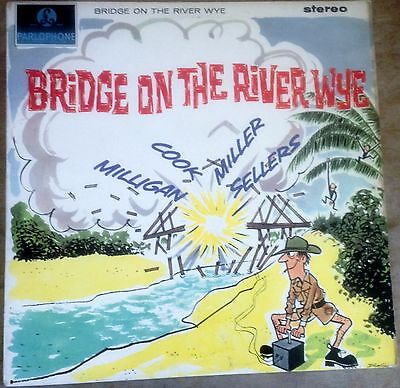 Bridge On The River Wye 1962 Parlophone Gold Milligan*cook*sellers*miller*stereo