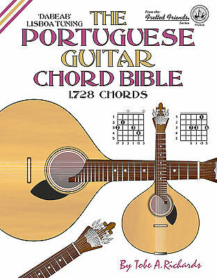 Portuguese Lisboa Guitar Chord Bible - 1,728 Chords (New 2016 Edition)