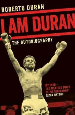 I am Duran: The Autobiography of Roberto Duran by Roberto Duran (Paperback,...