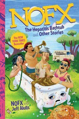 NOFX The Hepatitis Bathtub and Other Stories by NOFX 9780306824777