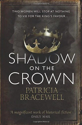 Shadow on the Crown (The Emma of Normandy, Book 1) - Paperback NEW Patricia Brac