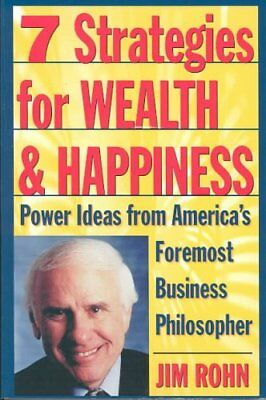 Seven Strategies for Wealth and Happiness by Jim Rohn 9780761506164