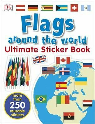 Flags Around the World Ultimate Sticker Book by DK (Paperback, 2017)