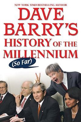 Dave Barry's History of the Millennium (So Far) - Paperback NEW Barry, Dave 2008