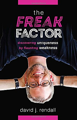 The Freak Factor: Discovering Uniqueness by Flaunting W - Hardcover NEW David J.