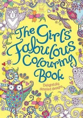 The Girls' Fabulous Colouring Book by Hannah Davies 9781780550398