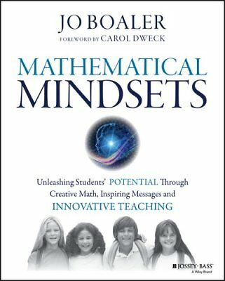 Mathematical Mindsets Unleashing Students' Potential Through Cr... 9780470894521