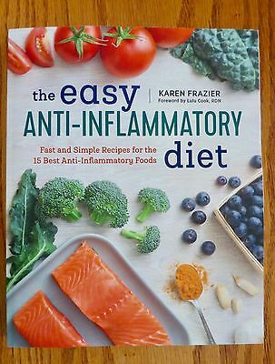 NEW The Easy ANTI-INFLAMMATORY Diet Cookbook  110 Recipes  30 Minutes To Cook