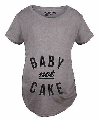 Maternity Baby Not Cake Funny Pregnancy Tees For Pregnant Announcement Funny T s