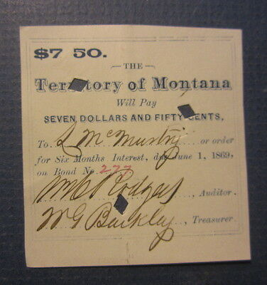 Old 1860's - MONTANA TERRITORY - $7.50 BOND COUPON - Rodgers / Barkley