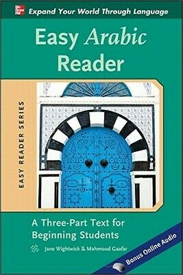 Easy Arabic Reader: A Three-Part Text for Beginning Students (Paperback or Softb