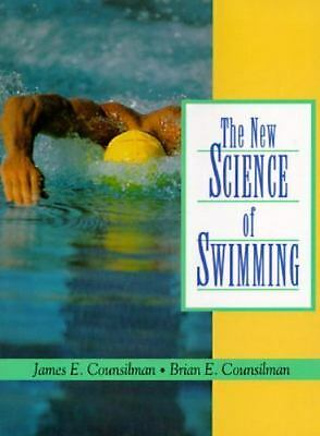 The New Science of Swimming (2nd Edition) by Counsilman