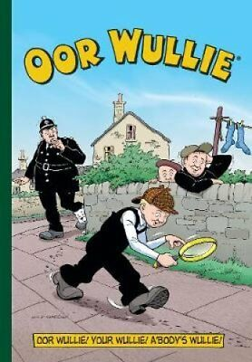 Oor Wullie Annual 2018 by Parragon Books Ltd (Paperback, 2017)
