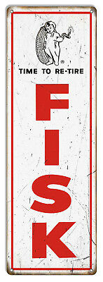 Large Fisk Time To Re-Tire Reproduction Garage Shop Metal Sign 8x24