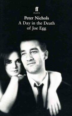 A Day in the Death of Joe Egg by Peter Nichols 9780571083695 (Paperback, 1998)