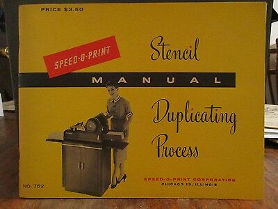 1955 Speed-O-Print Stencil Duplicating Process Manual No 752 60 Pages Very Nice