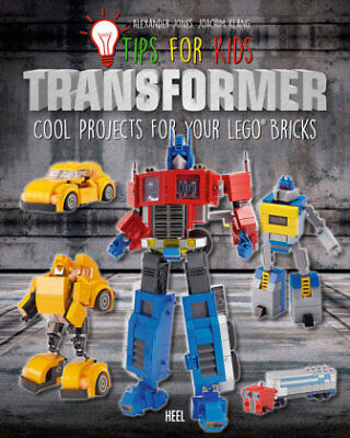LEGO tips for kids: Tips for kids: Transformers - Cool projects for your LE NEU