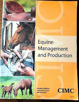 EQUINE MANAGEMENT AND PRODUCTION STUDENT EDITION TEXTBOOK *Horses*2014*291 Pages