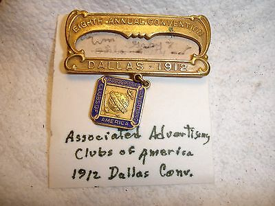 Dallas 1912  Associated Advertising Clubs of America (AACA)8th Annual Conv.Badge