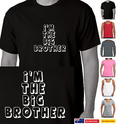Funny T-Shirt I'm the Big Brother Family sister Adults sizes Australian Store