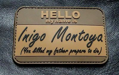 Hello My Name Is Inigo Montoya Tactical Usa Army Morale  Hook Patch (PVC-RA3)
