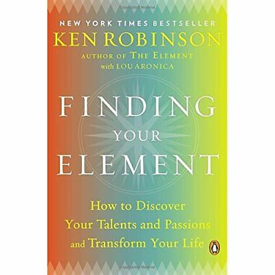 Finding Your Element: How to Discover Your Talents and  - Paperback NEW Robinson