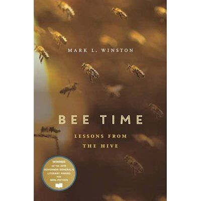 Bee Time: Lessons from the Hive - Paperback NEW Mark L. Winston 22 Nov. 2016