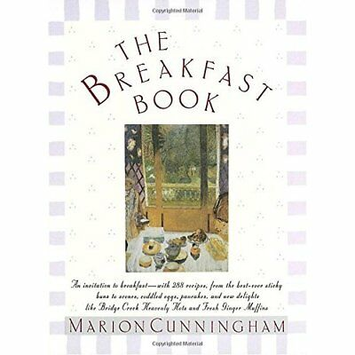 The Breakfast Book - Hardcover NEW Cunningham, Mar 1987-09