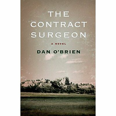 The Contract Surgeon - Paperback NEW O'Brien, Dan 2011-11-01