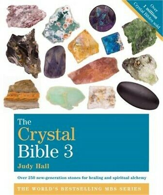 The Crystal Bible, Volume 3 (Paperback or Softback)