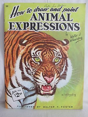 Vintage How to Draw and Paint Animal Expressions Book...BEAUTIFUL TIGER GRAPHIC